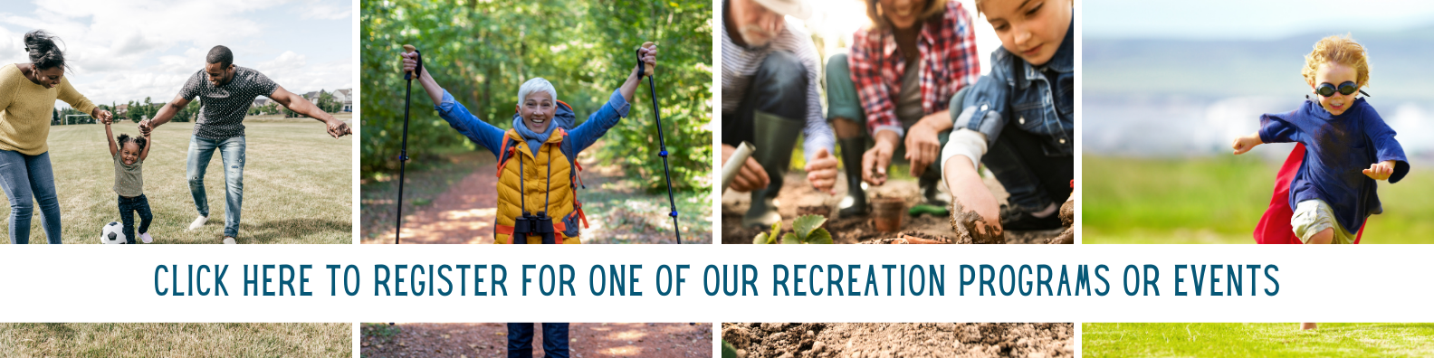 click here to register for one of our recreation programs or events