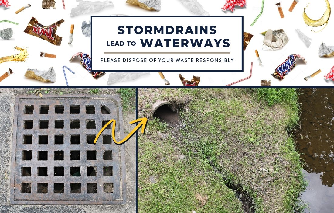 Stormdrains lead to waterways