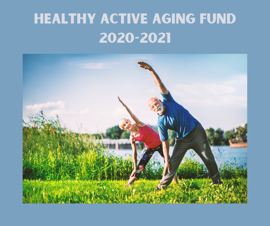 Healthy Active Aging Fund 2020 2021